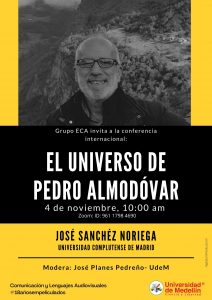 José Sanchéz Noriega - El universo de Pedro Almodóvar