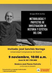 José Sanchéz Noriega - Metodologías y proyectos de investigación en historia y estética del cine